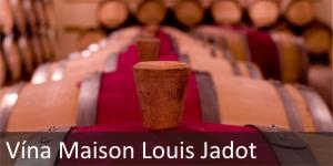 Vína Maison Louis Jadot
