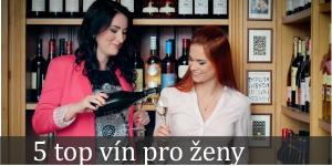 Top 5 vín pro ženy