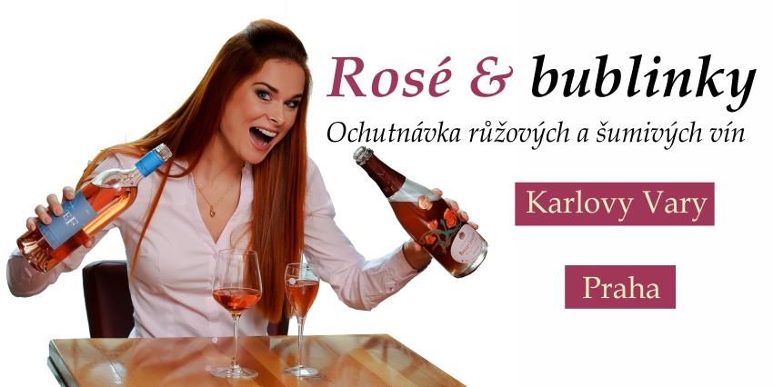 Rosé a Bubbles - růžová vína a šumivá vína